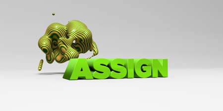 ASSIGN - 3D rendered colorful headline illustration.  Can be used for an online banner ad or a print postcard. Stock Photo