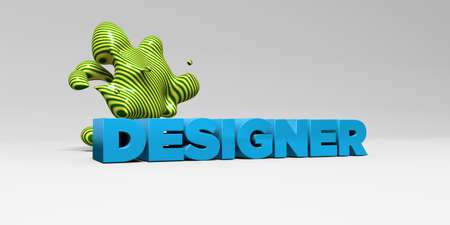 sentence typescript: DESIGNER - 3D rendered colorful headline illustration.  Can be used for an online banner ad or a print postcard.
