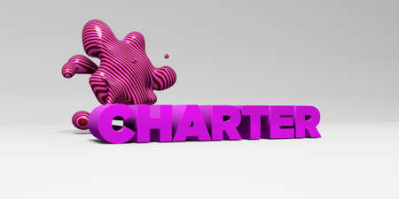 charter: CHARTER - 3D rendered colorful headline illustration.  Can be used for an online banner ad or a print postcard.