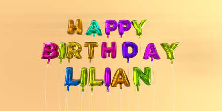ecard: Happy Birthday Lilian card with balloon text - 3D rendered stock image. This image can be used for a eCard or a print postcard. Stock Photo