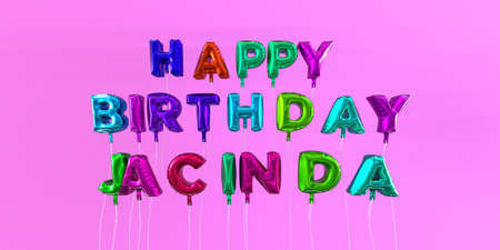 ecard: Happy Birthday Jacinda card with balloon text - 3D rendered stock image. This image can be used for a eCard or a print postcard. Stock Photo