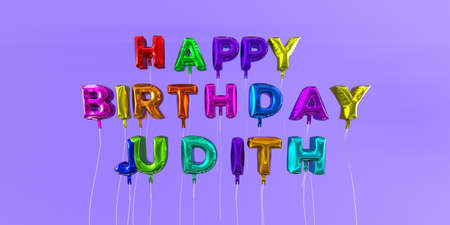 Happy Birthday Judith card with balloon text - 3D rendered stock image. This image can be used for a eCard or a print postcard. Stock Photo - 66364849