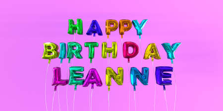Wonderful Happy Birthday Leanne Card With Balloon Text   3D Rendered Stock Image.  This Image Can