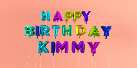 ecard: Happy Birthday Kimmy card with balloon text - 3D rendered stock image. This image can be used for a eCard or a print postcard. Stock Photo