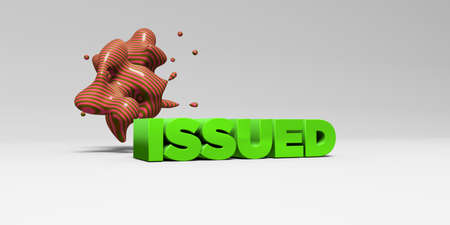 ISSUED - 3D rendered colorful headline illustration.  Can be used for an online banner ad or a print postcard.