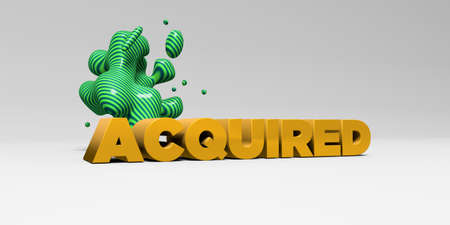 acquired: ACQUIRED - 3D rendered colorful headline illustration.  Can be used for an online banner ad or a print postcard. Stock Photo