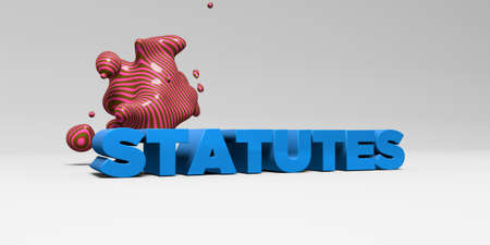 STATUTES - 3D rendered colorful headline illustration.  Can be used for an online banner ad or a print postcard.