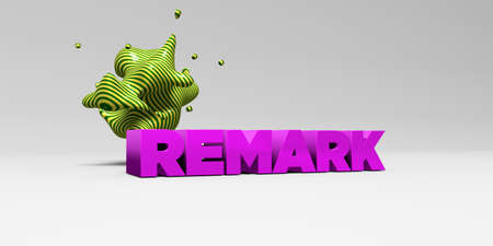 REMARK - 3D rendered colorful headline illustration.  Can be used for an online banner ad or a print postcard.