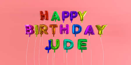 Happy Birthday Jude card with balloon text - 3D rendered stock image. This image can be used for a eCard or a print postcard. Stock Photo - 66357063