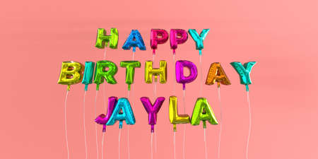 Happy Birthday Jayla card with balloon text - 3D rendered stock image. This image can be used for a eCard or a print postcard. Stock Photo - 66514612