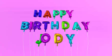 Happy Birthday Jody card with balloon text - 3D rendered stock image. This image can be used for a eCard or a print postcard.
