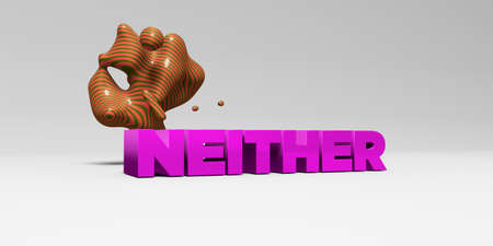 NEITHER - 3D rendered colorful headline illustration.  Can be used for an online banner ad or a print postcard. Foto de archivo