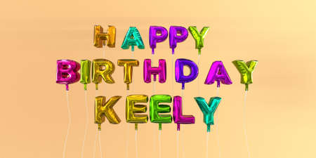 ecard: Happy Birthday Keely card with balloon text - 3D rendered stock image. This image can be used for a eCard or a print postcard.