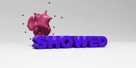 SHOWED - 3D rendered colorful headline illustration.  Can be used for an online banner ad or a print postcard.