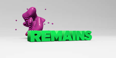 remains: REMAINS - 3D rendered colorful headline illustration.  Can be used for an online banner ad or a print postcard. Stock Photo