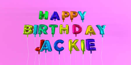 ecard: Happy Birthday Jackie card with balloon text - 3D rendered stock image. This image can be used for a eCard or a print postcard.