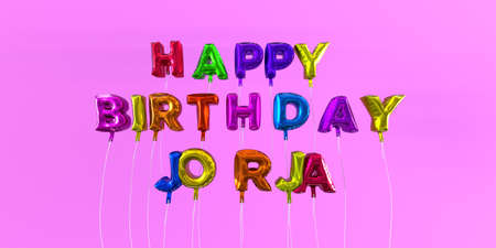 Happy Birthday Jorja card with balloon text - 3D rendered stock image. This image can be used for a eCard or a print postcard.