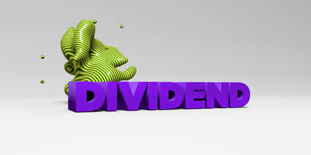 DIVIDEND - 3D rendered colorful headline illustration.  Can be used for an online banner ad or a print postcard.