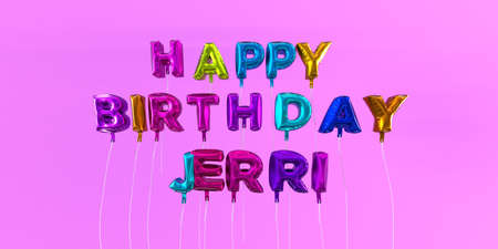 ecard: Happy Birthday Jerri card with balloon text - 3D rendered stock image. This image can be used for a eCard or a print postcard.