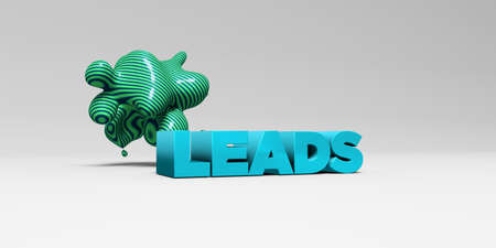 leads: LEADS - 3D rendered colorful headline illustration.  Can be used for an online banner ad or a print postcard.