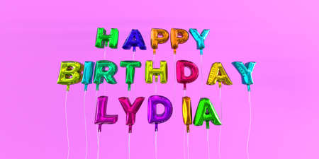 Happy Birthday Lydia card with balloon text - 3D rendered stock image. This image can be used for a eCard or a print postcard.