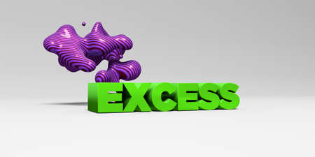 excess: EXCESS - 3D rendered colorful headline illustration.  Can be used for an online banner ad or a print postcard.