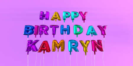Happy Birthday Kamryn card with balloon text - 3D rendered stock image. This image can be used for a eCard or a print postcard.