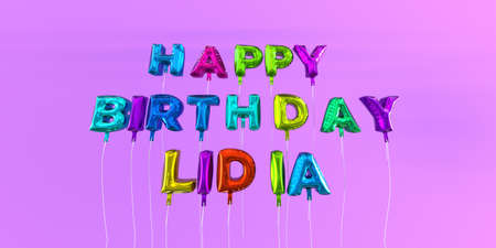 Happy Birthday Lidia card with balloon text - 3D rendered stock image. This image can be used for a eCard or a print postcard.