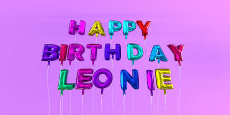 Happy Birthday Leonie card with balloon text - 3D rendered stock image. This image can be used for a eCard or a print postcard.