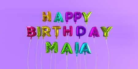 풍선 텍스트 -3D 렌더링 된 재고 이미지와 함께 행복 한 생일 Maia 카드. 이 이미지는 eCard 또는 인쇄 엽서에 사용할 수 있습니다. 스톡 콘텐츠