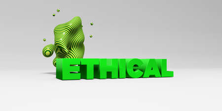 ETHICAL - 3D rendered colorful headline illustration.  Can be used for an online banner ad or a print postcard.
