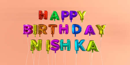 ecard: Happy Birthday Nishka card with balloon text - 3D rendered stock image. This image can be used for a eCard or a print postcard. Stock Photo