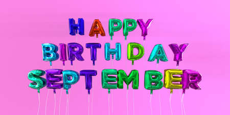 Happy Birthday September card with balloon text - 3D rendered stock image. This image can be used for a eCard or a print postcard. Foto de archivo
