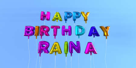 Happy Birthday Raina card with balloon text - 3D rendered stock image. This image can be used for a eCard or a print postcard. Stock Photo
