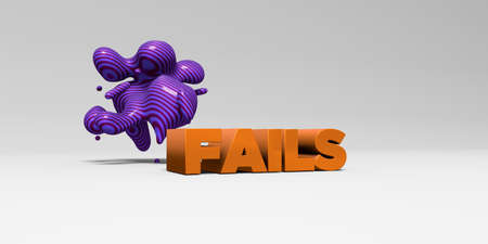 fails: FAILS - 3D rendered colorful headline illustration.  Can be used for an online banner ad or a print postcard.