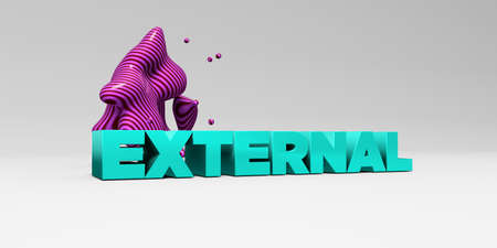 banner ad: EXTERNAL - 3D rendered colorful headline illustration.  Can be used for an online banner ad or a print postcard. Stock Photo