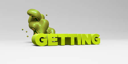 GETTING - 3D rendered colorful headline illustration.  Can be used for an online banner ad or a print postcard.