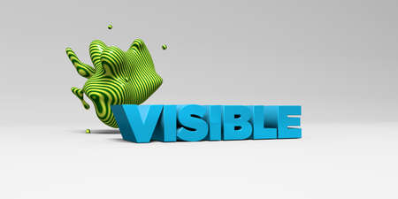 visible: VISIBLE - 3D rendered colorful headline illustration.  Can be used for an online banner ad or a print postcard.