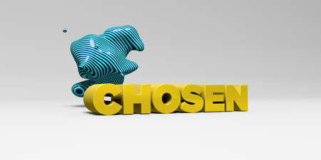 chosen: CHOSEN - 3D rendered colorful headline illustration.  Can be used for an online banner ad or a print postcard.