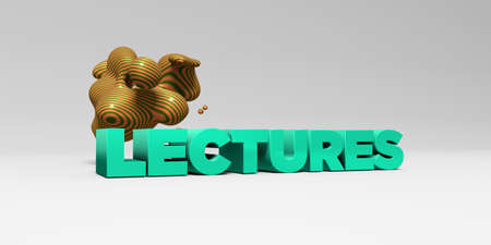 sentence typescript: LECTURES - 3D rendered colorful headline illustration.  Can be used for an online banner ad or a print postcard.