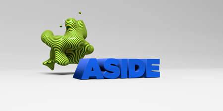 aside: ASIDE - 3D rendered colorful headline illustration.  Can be used for an online banner ad or a print postcard. Stock Photo
