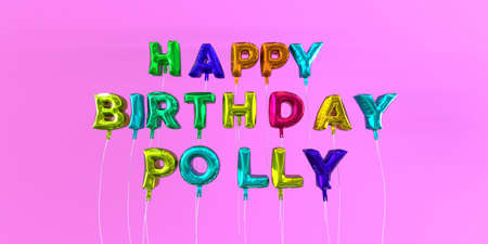 Happy Birthday Polly card with balloon text - 3D rendered stock image. This image can be used for a eCard or a print postcard.