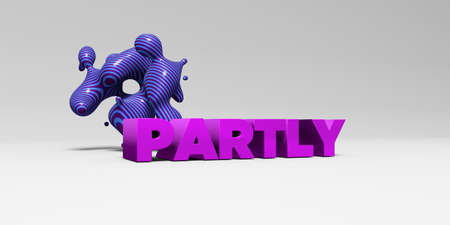 partly: PARTLY - 3D rendered colorful headline illustration.  Can be used for an online banner ad or a print postcard.