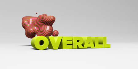 overall: OVERALL - 3D rendered colorful headline illustration.  Can be used for an online banner ad or a print postcard.