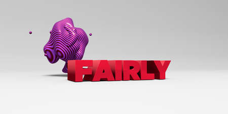 fairly: FAIRLY - 3D rendered colorful headline illustration.  Can be used for an online banner ad or a print postcard.