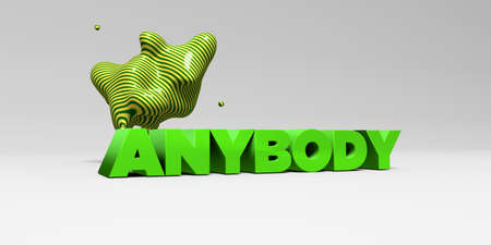 ANYBODY - 3D rendered colorful headline illustration.  Can be used for an online banner ad or a print postcard.