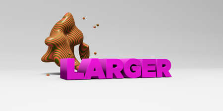 larger: LARGER - 3D rendered colorful headline illustration.  Can be used for an online banner ad or a print postcard.