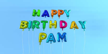 Happy Birthday Pam card with balloon text - 3D rendered stock image. This image can be used for a eCard or a print postcard. Stock Photo - 66514800