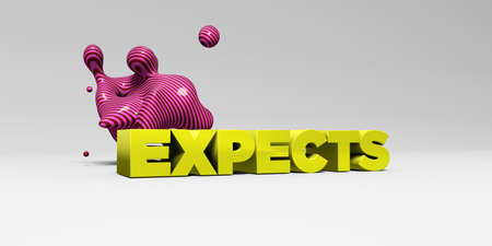 EXPECTS - 3D rendered colorful headline illustration.  Can be used for an online banner ad or a print postcard.