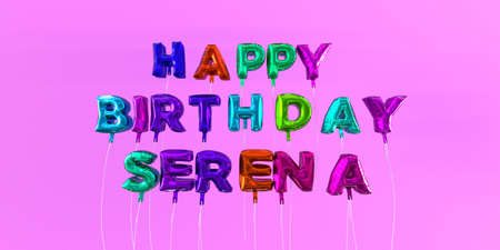 Happy Birthday Serena card with balloon text - 3D rendered stock image. This image can be used for a eCard or a print postcard.